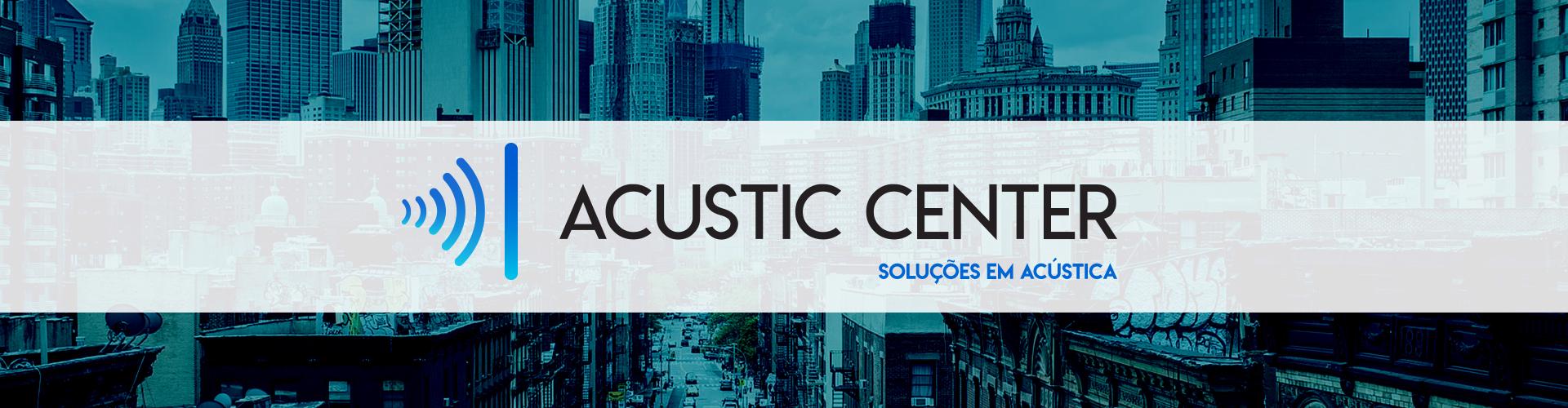 Acustic Center - Soluções em Acústica